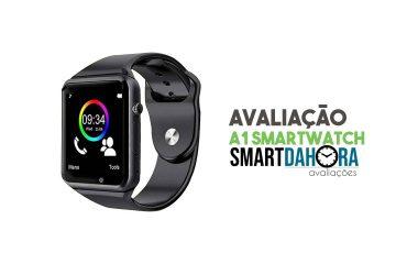 avaliação smartwatch a1