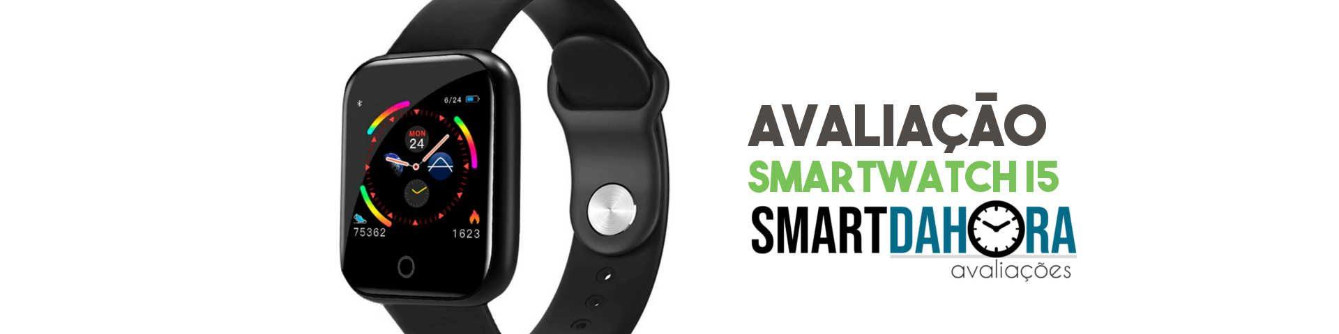 avaliacao smartwatch i5